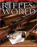 Rifles of the World, John Walter, 0896892417