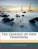 The Geology of New Hampshire, Ch Hitchcock, 1142132412
