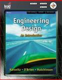 Engineering Design : An Introduction, Delmar and O'Brien, Stephen, 1418062413
