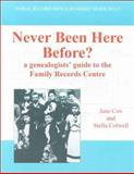 Never Been Here Before? : A Genealogists' Guide to the Family Records Centre, Cox, Jane, 1873162413
