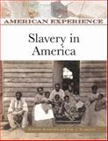 Slavery in America, Schneider, Dorothy and Schneider, Carl J., 0816062412