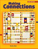 Making Connections : Reading and Understanding College Textbooks, Allen, Sheila, 1413002412