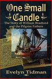 One Small Candle, Evelyn Tidman, 1482792419