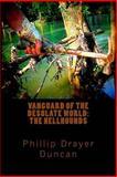 The Hellhounds, Phillip Drayer Duncan, 1492142417