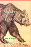 You Are in Bear Country!!, Bea Meyer, 1495422410