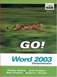 GO! with Microsoft Office Word 2003 Comprehensive and Go! Student CD Package, Preston, Sally and Gaskin, Shelley, 0132242419