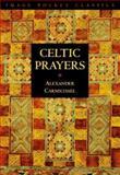 Celtic Prayers, Alexander Carmichael, 0385482418