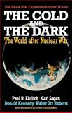 The Cold and the Dark, Donald Kennedy and Carl Sagan, 0393302415