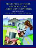 Principles of Food, Beverage and Labor Cost Controls 9780471442417