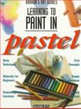 Learning to Paint in Pastel, Parramon's Editorial Team Staff, 0764102419