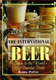 The International Book of Beer 9780765192417