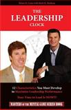 The Leadership Clock, Brian Cain and Brett Basham, 1497322413