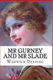 Mr Gurney and Mr Slade, Warwick Deeping, 1499542410