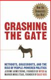 Crashing the Gate, Jerome Armstrong, 193339241X