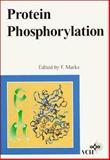 Protein Phosphorylation, Marks, Friedrich, 3527292411