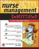 Nurse Management Demystified, McEachen, Irene and Keogh, James, 007147241X