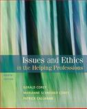 Issues and Ethics in the Helping Professions, Corey, Gerald and Corey, Marianne Schneider, 0495812412