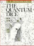 The Quantum Dice, Ponomarev, L. I., 0750302410
