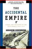 The Accidental Empire, Gershom Gorenberg, 0805082417