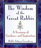 The Wisdom of the Great Rabbis, Sidney Greenberg, 0806522410