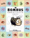 Bombus Creativity Book, Elsie Larson, 0890512418