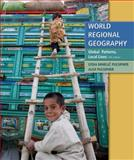 World Regional Geography : Global Patterns, Local Lives, Pulsipher and Pulsipher, Lydia Mihelic, 1429232412