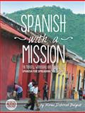 Spanish with a Mission, Mirna Deborah Balyeat, 1462732410