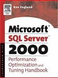 The Microsoft SQL Server 2000 Performance Optimization and Tuning Handbook, England, Ken, 1555582419