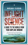 Inflight Science, Brian Clegg, 1848312415