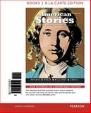 American Stories : A History of the United States,Volume 1, Books a la Carte Edition, Brands, H. W. and Breen, Timothy H., 0205962416