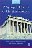 A Synoptic History of Classical Rhetoric 4th Edition