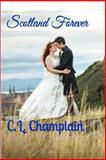 Scotland Forever, C. L. Champlain, 1493582410