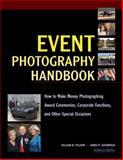 Event Photography Handbook, William B. Folsom and James P. Goodridge, 158428241X