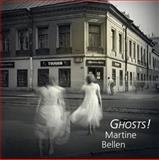 Ghosts!, Martine Bellen, 1933132418