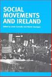 Social Movements and Ireland, Connolly, Linda, 0719072425