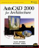AutoCAD 2000 for Architecture, Jefferis, Alan and Jones, Michael, 0766812421