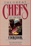 The Great Chefs of Virginia Cookbook, Virginia Chefs Association Staff, 0898652421