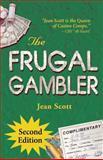 The Frugal Gambler, Jean Scott, 0929712420