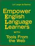 Empower English Language Learners with Tools from the Web, , 1412972426