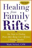Healing from Family Rifts, Mark Sichel, 0071412425