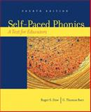 Self-Paced Phonics : A Text for Educators, Baer, G. Thomas and Dow, Roger S., 0132272423