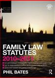 Family Law Statutes 2010-2011, Bates, Phil, 0415582423