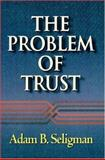 The Problem of Trust 9780691012421