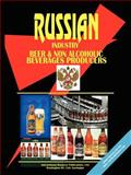 Russia Beer and Non Alcoholic Beverages Producers Directory, U. S. A. Global Investment Center Staff, 0739792423