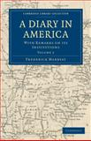A Diary in America : With Remarks on its Institutions, Marryat, Frederick, 1108032427