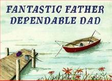 Fantastic Father, Dependable Dad, Peggy Schaffer, 1562452428