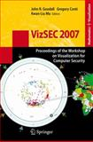VizSEC 2007 : Proceedings of the Workshop on Visualization for Computer Security, Gregory, Conti, 3540782427
