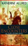 Close Encounters, Katherine Allred, 0061672424
