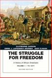 The Struggle for Freedom : A History of African Americans, Concise Edition, Volume 1 (Penguin Academic Series), Carson, Clayborne and Lapsansky-Werner, Emma J., 0205832423