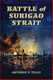 Battle of Surigao Strait, Tully, Anthony P., 0253352428